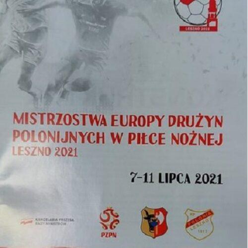 Mistrzostwa Europy Drużyn Polonijnych w Piłce Nożnej Leszno 2021