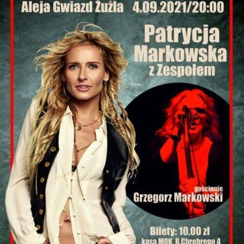 Koncert Patrycji Markowskiej z Zespołem/gościnnie Grzegorz Markowski